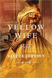yellow wife by sadeqa johnson