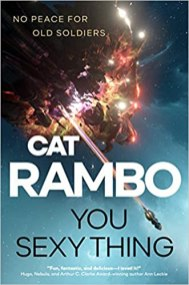 you sexy thing by cat rambo