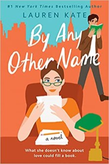 by any other name by lauren kate