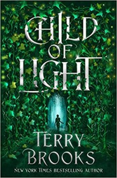 child of light by terry brooks