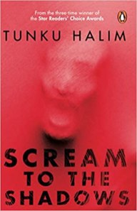 scream to the shadows by tunku halim