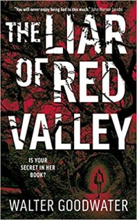 liar of red valley by walter goodwater