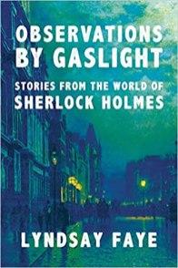 observations by gaslight by lyndsay faye
