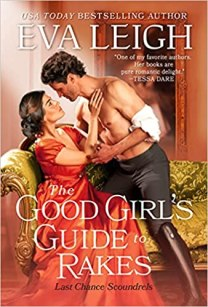 good girls guide to rakes by eva leigh