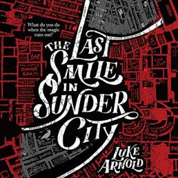 last smile in sunder city by luke arnold audio
