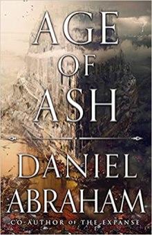 age of ash by daniel abraham