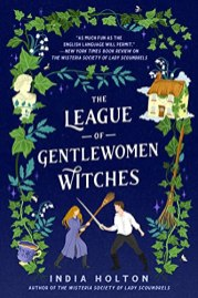 league of gentlewomen witches by india holton