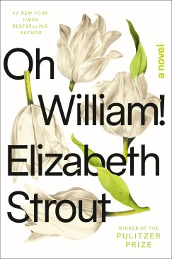 oh william by elizabeth strout
