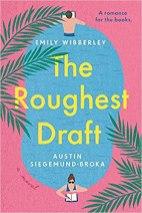 roughest draft by emily wibberly and austin siegemund broka