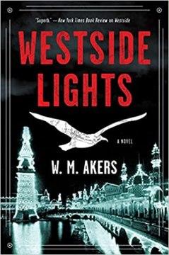westside lights by wm akers