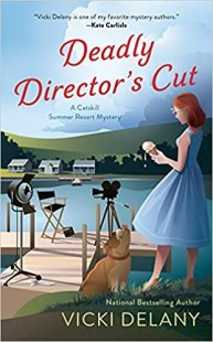 deadly directors cut by vicki delany