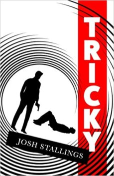 tricky by josh stallings