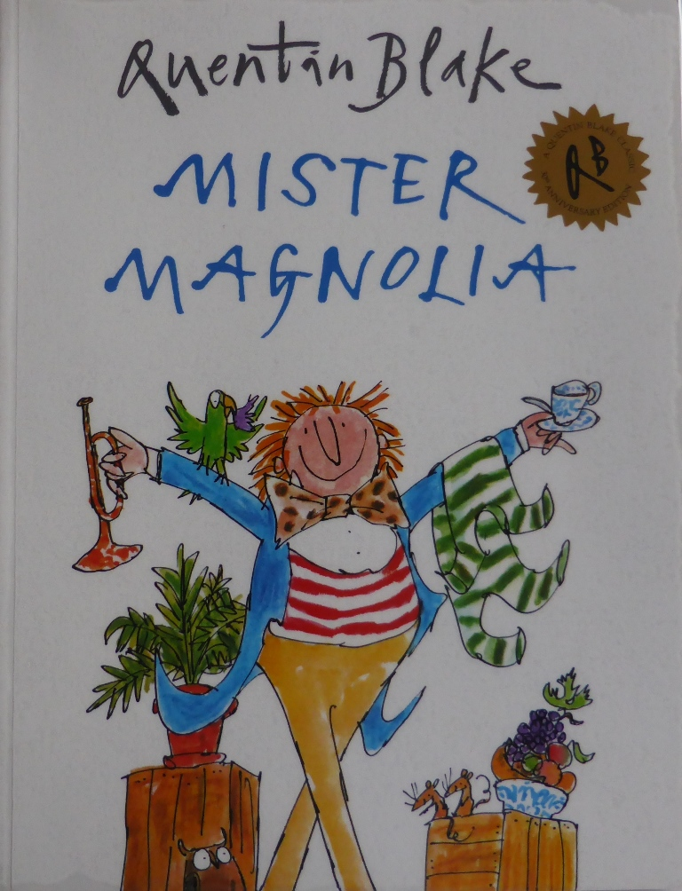 Interview With Quentin Blake Of Mister Magnolia Read Me