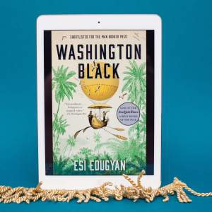 Read Remark book review - Washington Black by Esi Edugyan