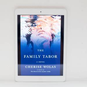Read Remark - The Family Tabor by Cherise Wolas