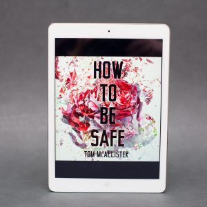 Read Remark book review - How to Be Safe by Tom McAllister
