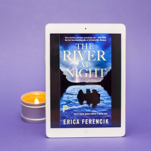 Read Remark Book Review - The River at Night by Erica Ferencik