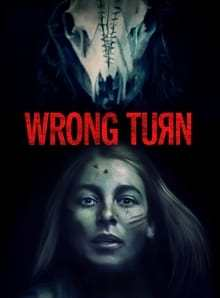 Wrong Turn 2021 Horror And Thriller Movie Review