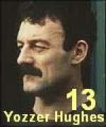 Yozzer Hughes - memory list favourite, 'cos he's so memorable
