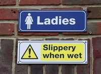 Ladies - Slippery When Wet!! No need for spelling tips here!