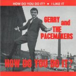 11-GERRY-AND-THE-PACEMAKERS-How-Do-You-Do-It