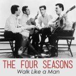 18-THE-FOUR-SEASONS-Walk-Like-A-Man