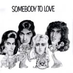 09-QUEEN-Somebody-To-Love