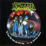 06-INFECTIOUS-GROOVES-The-Plague-That-Makes-Your-Body-Move...-It's-The-Infectious-Grooves