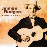 06-JIMMIE-RODGERS-Waiting-For-A-Train