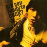 06-MIYAVI-Are-You-Ready-To-Rock
