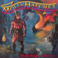09-MOLLY-HATCHET-Silent-Reign-Of-Heroes