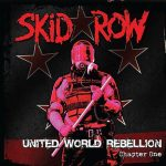20-SKID-ROW-United-World-Rebellion-Chapter-One