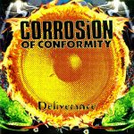 01-CORROSION-OF-CONFORMITY-Deliverance