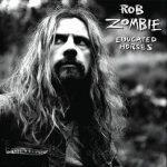 04-ROB-ZOMBIE-Educated-Horses