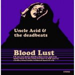 05-UNCLE-ACID-&-THE-DEADBEATS-Blood-Lust