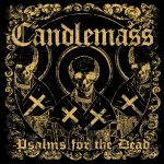 19-CANDLEMASS-Psalms-For-The-Dead