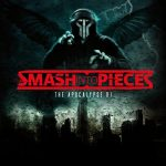 05-SMASH-INTO-PIECES-The-Apocalypse-DJ