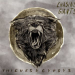 THIEVES_&_GYPSYS-Chasing_Giants