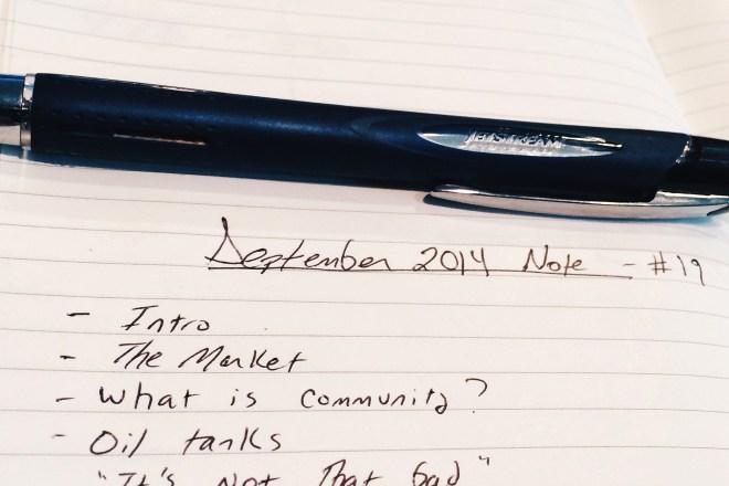 September's Monthly Note – Community, Oil Tanks & the Market