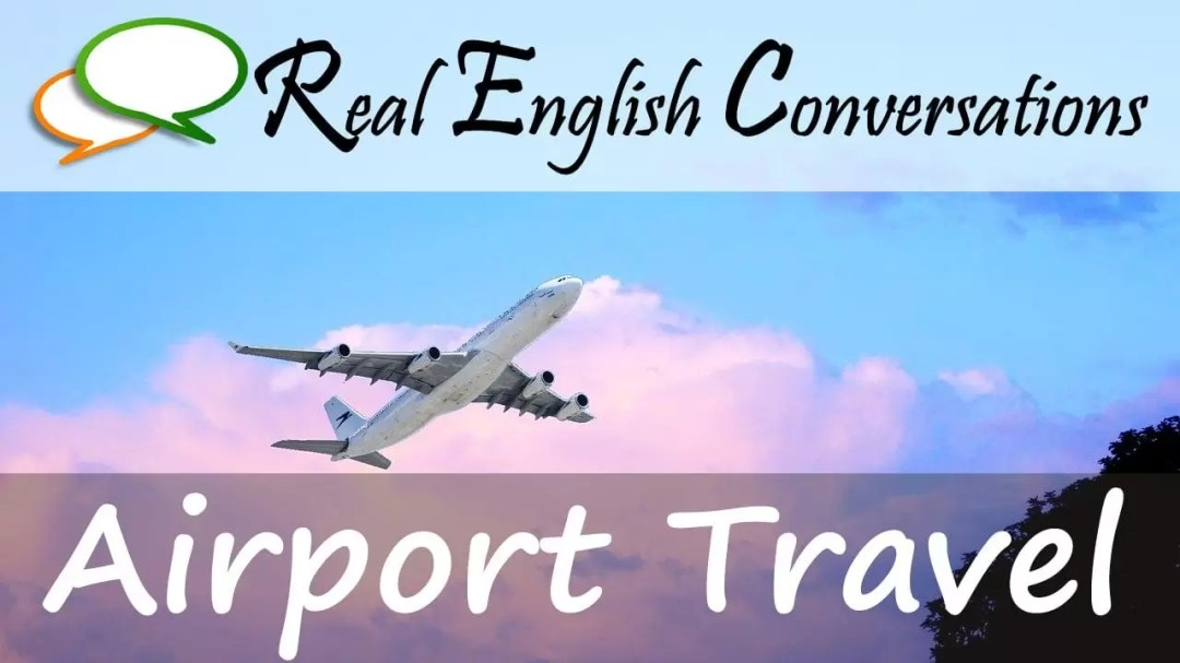 airport travel english podcast episode