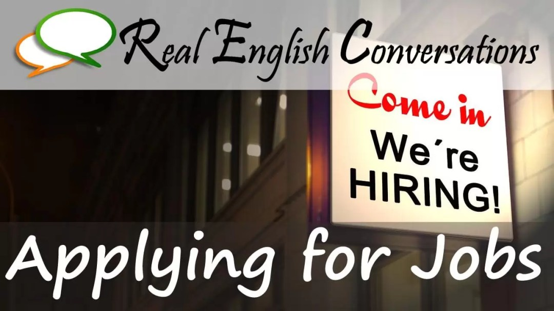 Applying for jobs english conversation