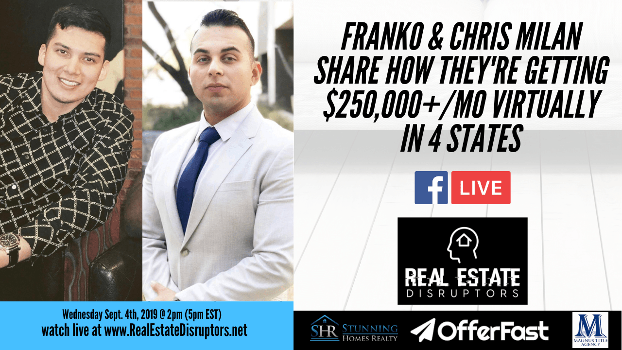 Franko & Chris Milan Share How They're Getting $250,000+/mo Wholesaling Virtually in 4 States