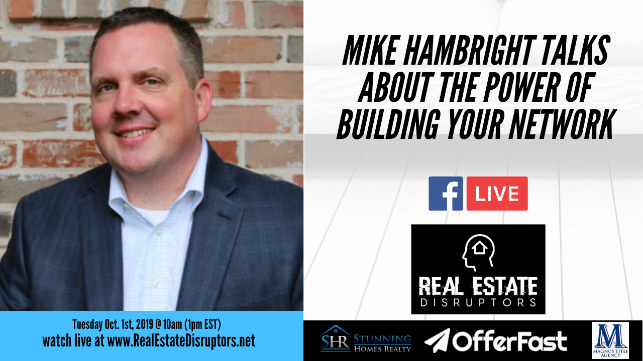 Mike Hambright Talks About the Power of Building YOUR Network