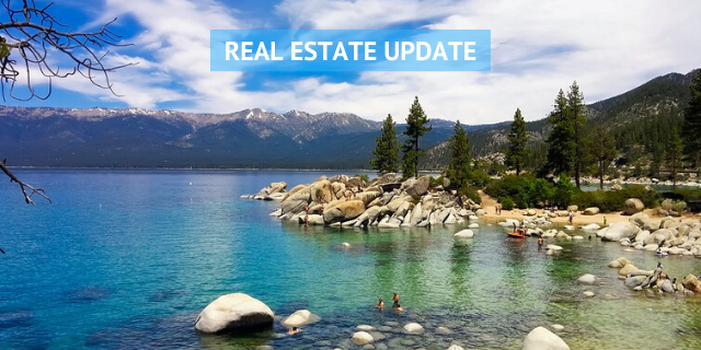 REAL ESTATE UPDATE LAKE TAHOE