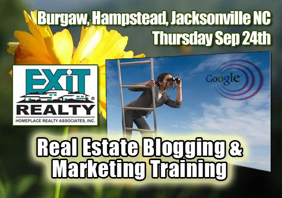 Hampstead Jacksonville NC Real Estate Training - Blogging and Internet Marketing Strategy Seminar Thursday September 24th 2009