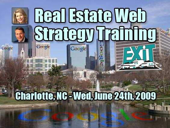 Charlotte NC Real Estate Web Strategy Training Wednesday June 24th, 2009 - Exit Realty South