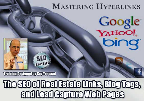 The SEO of Real Estate Links, Blog Tags, and Lead Capture Web Pages