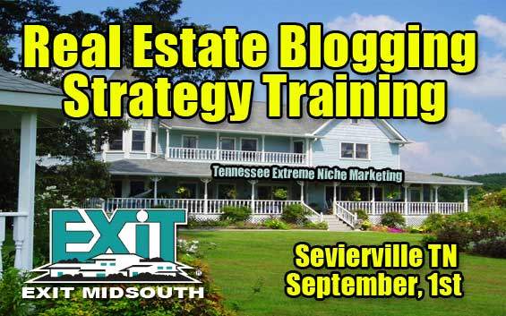 Knoxville Real Estate Training - Blogging & Internet Marketing Strategy Seminar in Sevierville Tennessee September 1st, 2009