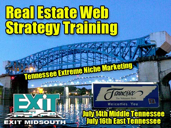 Tennessee Real Estate Web Strategy Training Wednesday June 24th, 2009 - Exit MidSouth Realty