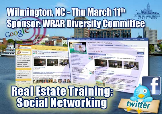 Wilmington NC Real Estate Social Networking Training -SPonsor WRAR Diversity Committee